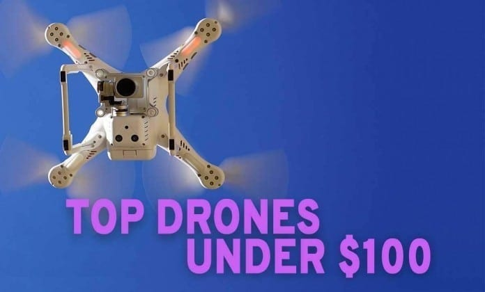 top affordable drones under $100