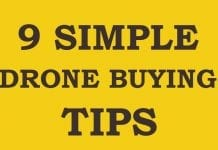 9 Simple Drone Buying Tips